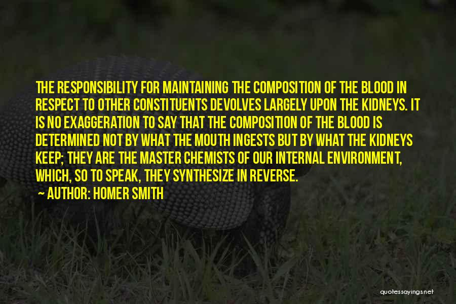 Respect For The Environment Quotes By Homer Smith