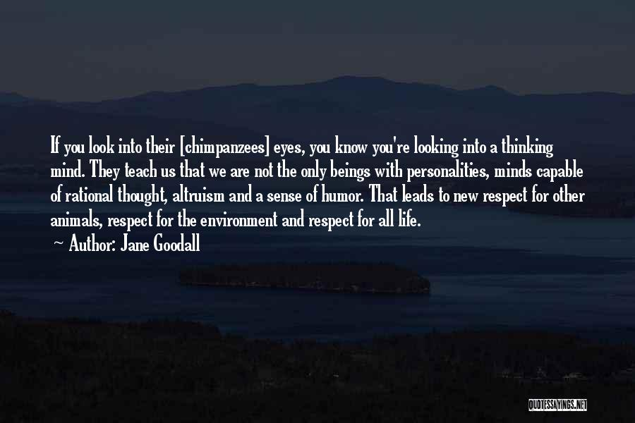 Respect For The Environment Quotes By Jane Goodall