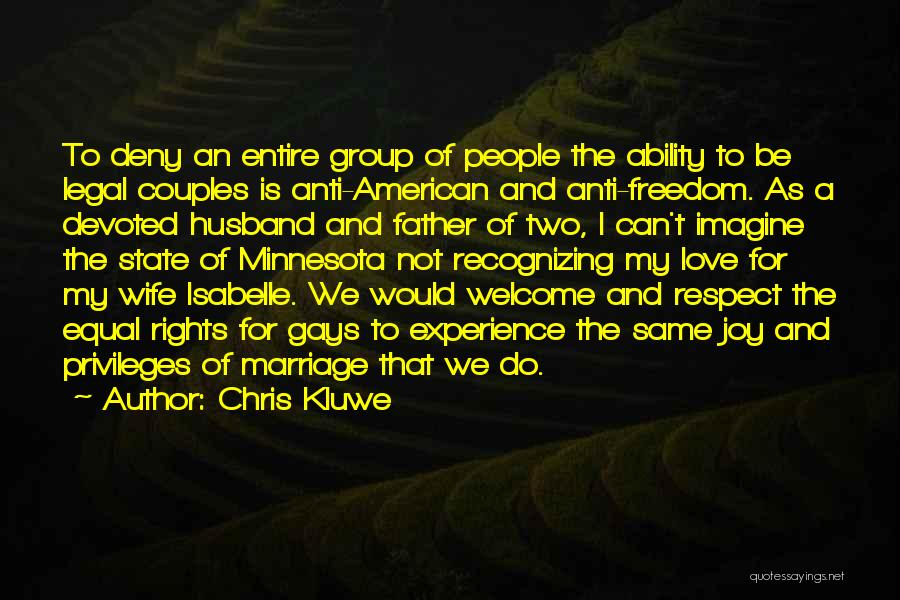 Top 48 Quotes & Sayings About Respect For Your Wife