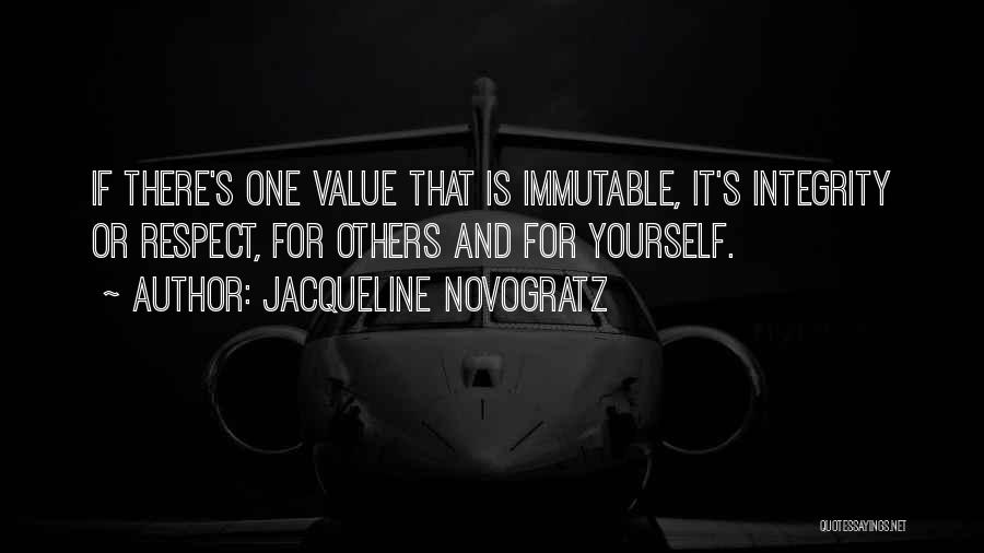 Respect For Yourself And Others Quotes By Jacqueline Novogratz