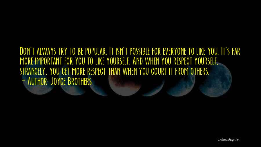 Respect For Yourself And Others Quotes By Joyce Brothers