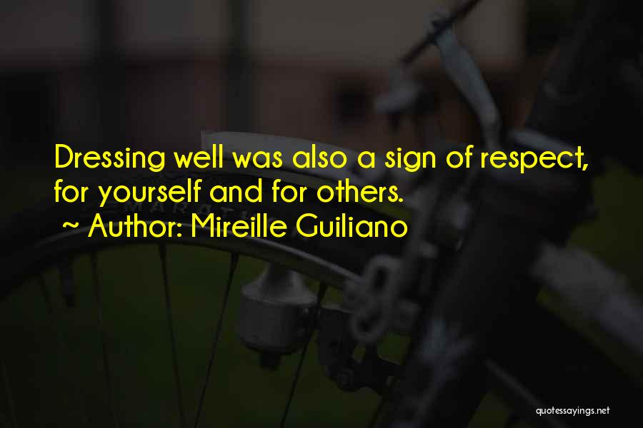 Respect For Yourself And Others Quotes By Mireille Guiliano