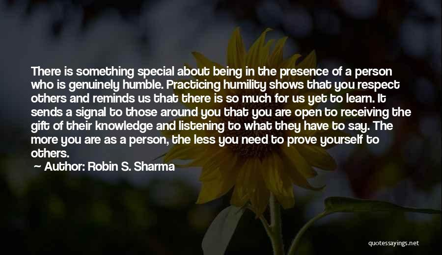 Respect For Yourself And Others Quotes By Robin S. Sharma