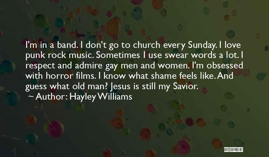 Respect Old Man Quotes By Hayley Williams