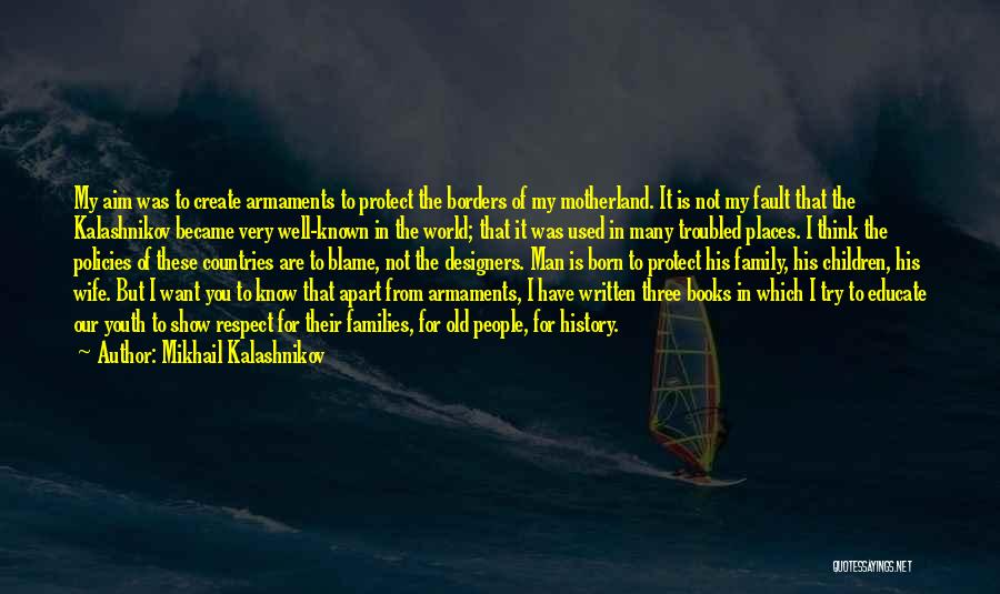 Respect Old Man Quotes By Mikhail Kalashnikov