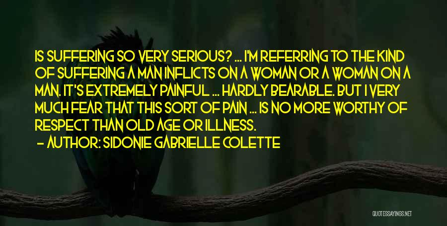 Respect Old Man Quotes By Sidonie Gabrielle Colette