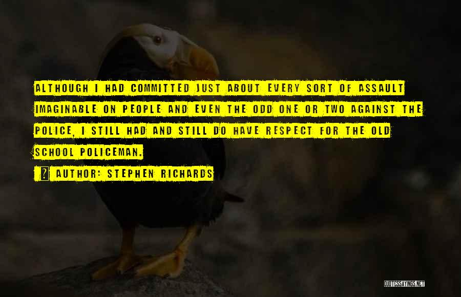 Respect Old Man Quotes By Stephen Richards