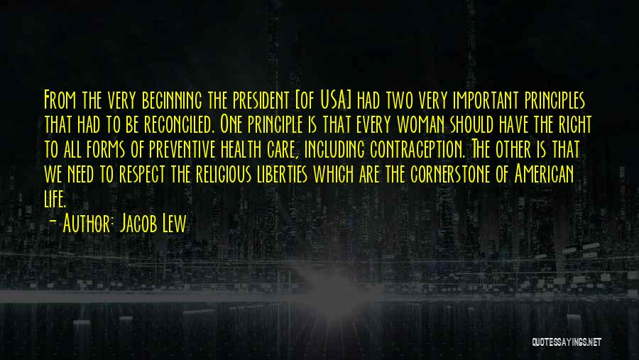 Respect Our President Quotes By Jacob Lew