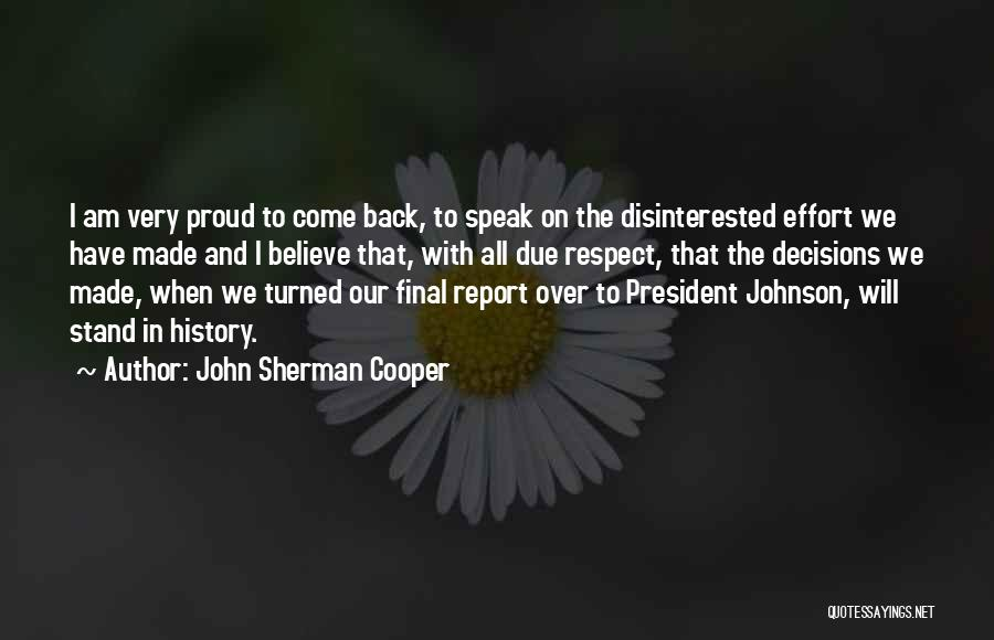 Respect Our President Quotes By John Sherman Cooper