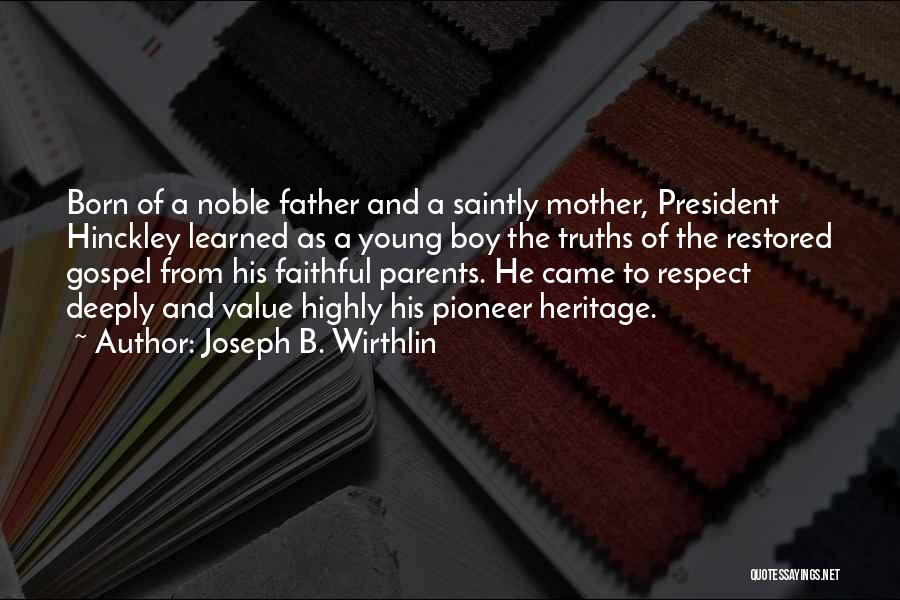 Respect Our President Quotes By Joseph B. Wirthlin