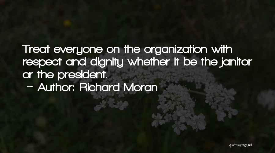 Respect Our President Quotes By Richard Moran