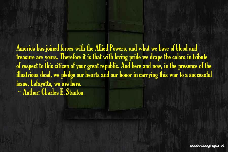 Respect The Dead Quotes By Charles E. Stanton