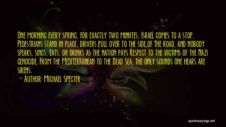 Respect The Dead Quotes By Michael Specter