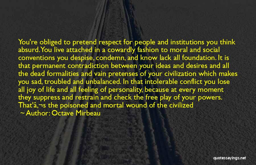 Respect The Dead Quotes By Octave Mirbeau