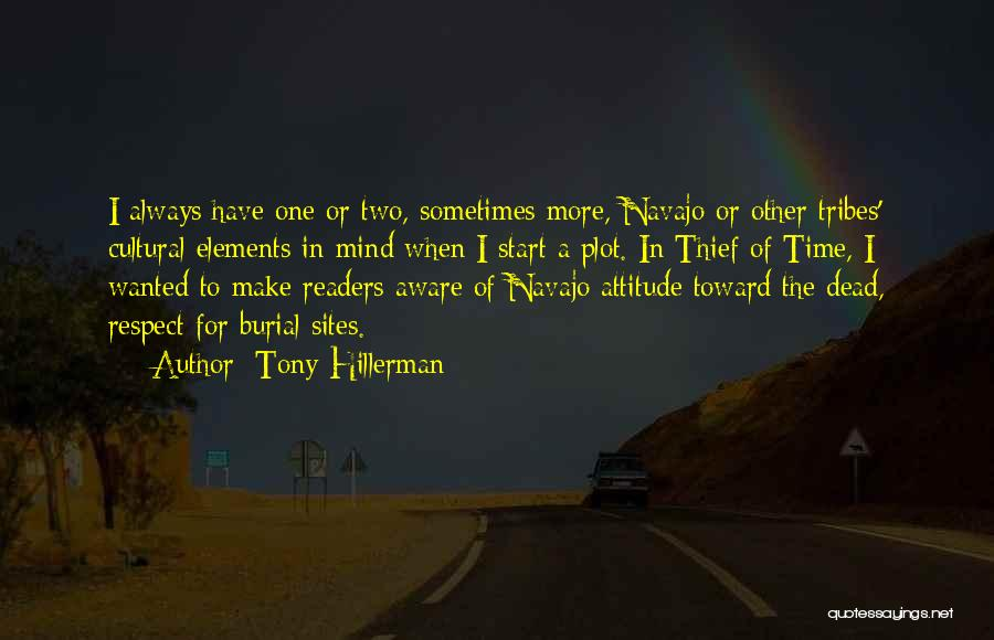 Respect The Dead Quotes By Tony Hillerman