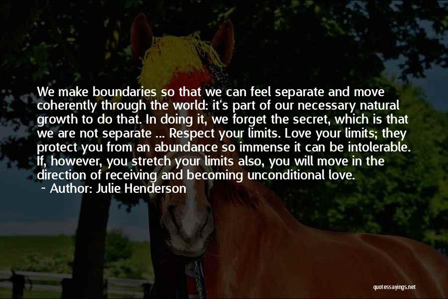Respect To You Quotes By Julie Henderson