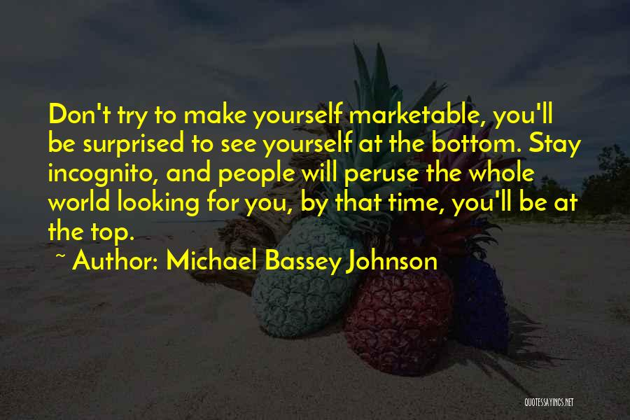 Respect To You Quotes By Michael Bassey Johnson