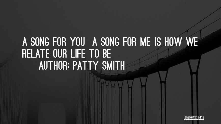 Respect To You Quotes By Patty Smith