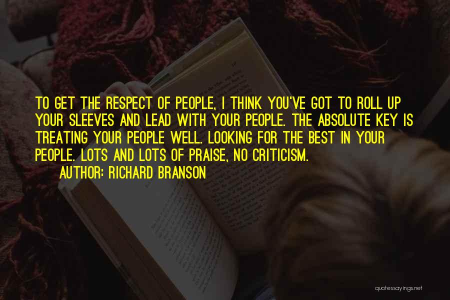 Respect To You Quotes By Richard Branson