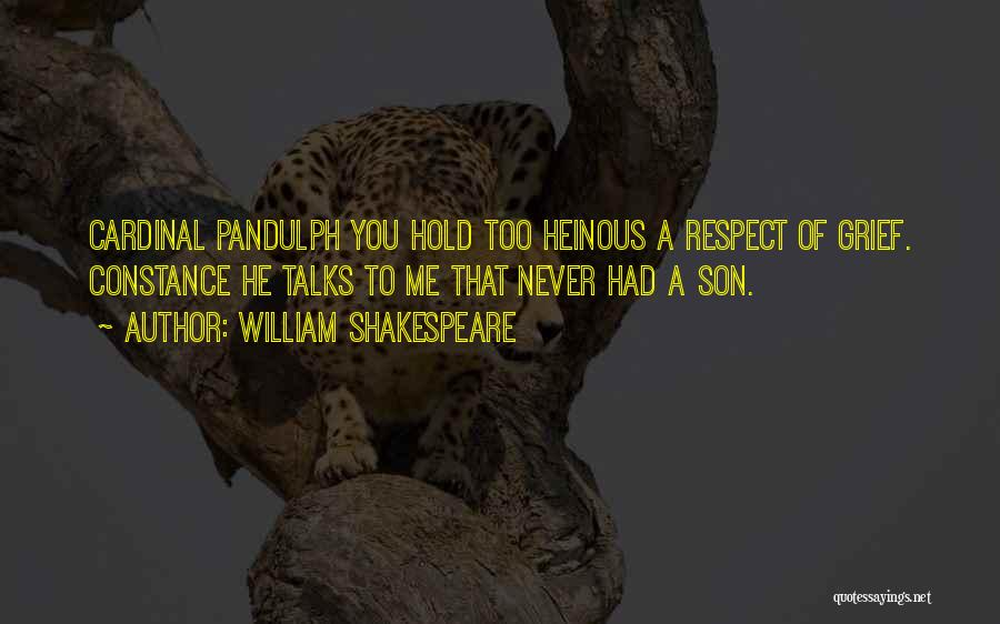 Respect To You Quotes By William Shakespeare