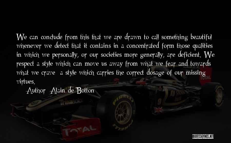 Respect Towards Others Quotes By Alain De Botton