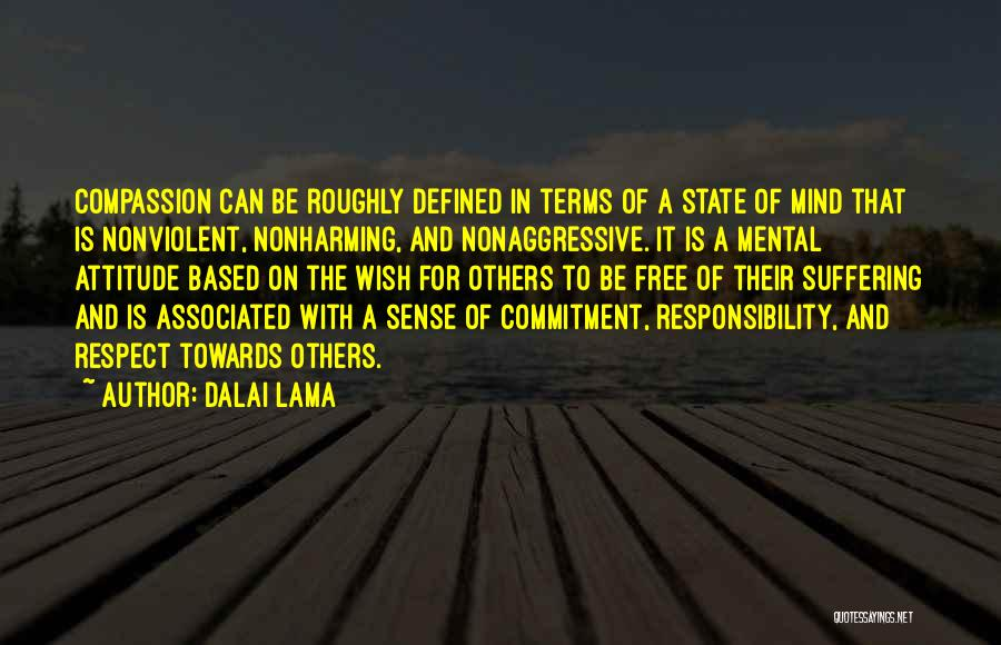 Respect Towards Others Quotes By Dalai Lama