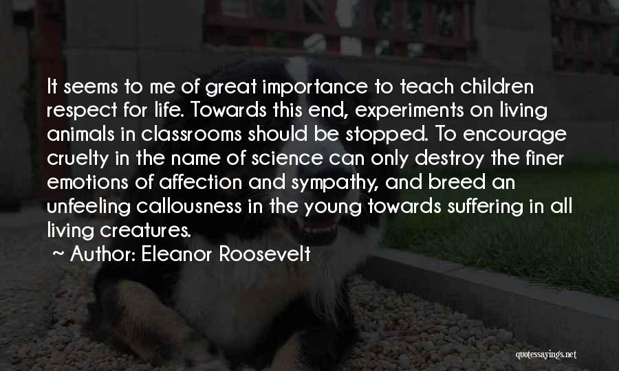Respect Towards Others Quotes By Eleanor Roosevelt
