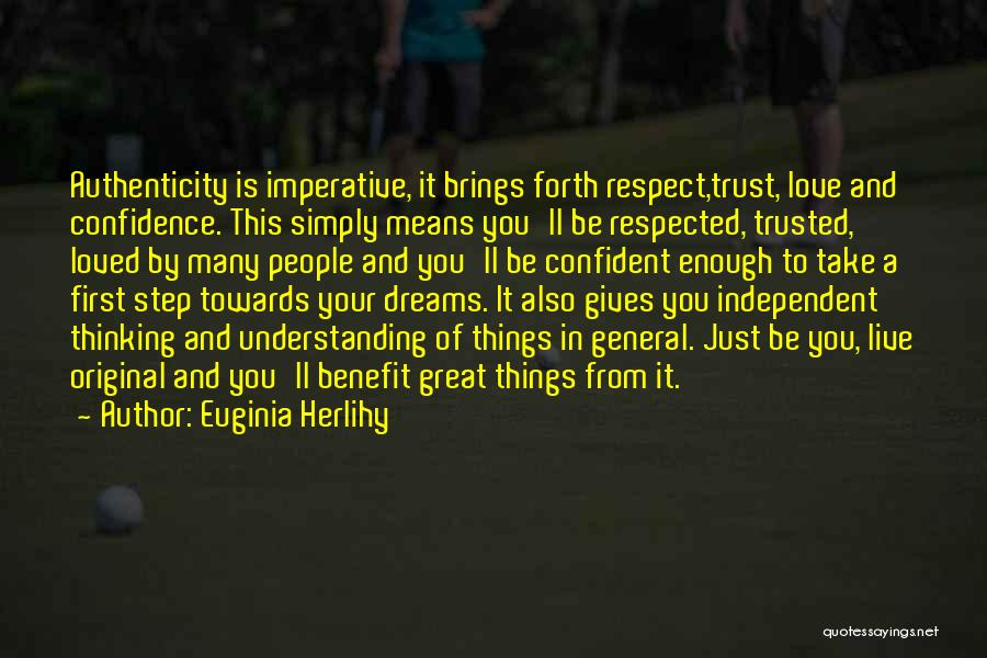 Respect Towards Others Quotes By Euginia Herlihy