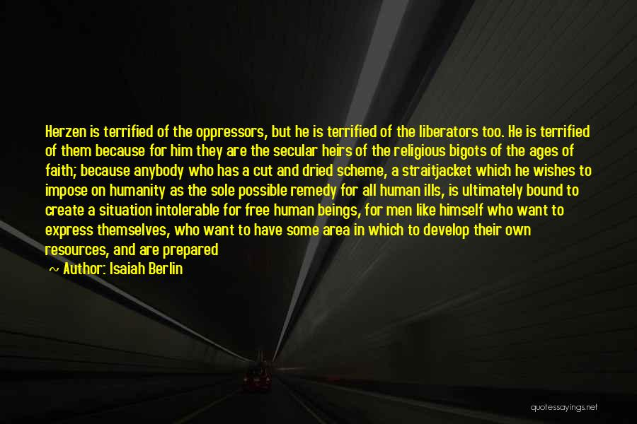Respect Towards Others Quotes By Isaiah Berlin