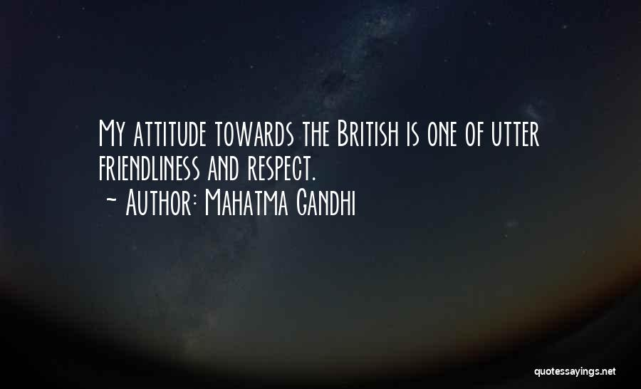 Respect Towards Others Quotes By Mahatma Gandhi