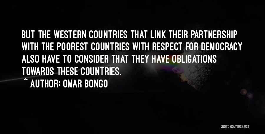 Respect Towards Others Quotes By Omar Bongo