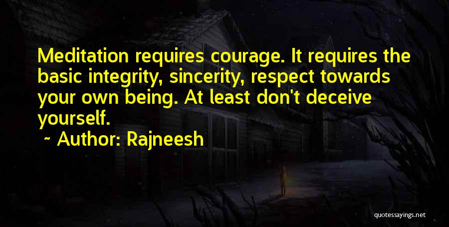 Respect Towards Others Quotes By Rajneesh