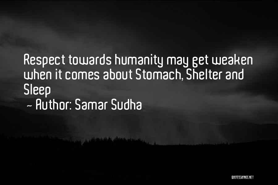 Respect Towards Others Quotes By Samar Sudha