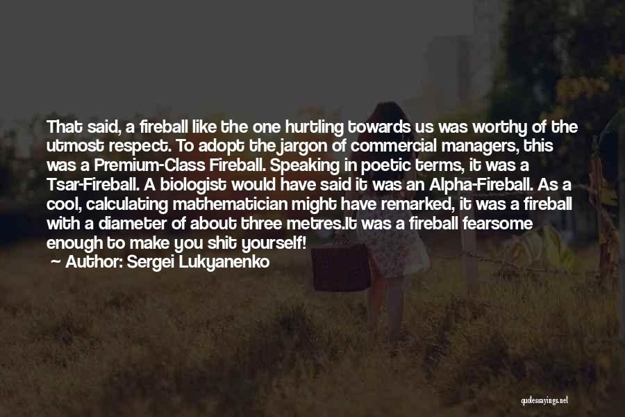 Respect Towards Others Quotes By Sergei Lukyanenko