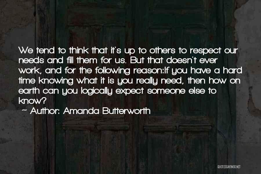 Respect Your Feelings Quotes By Amanda Butterworth