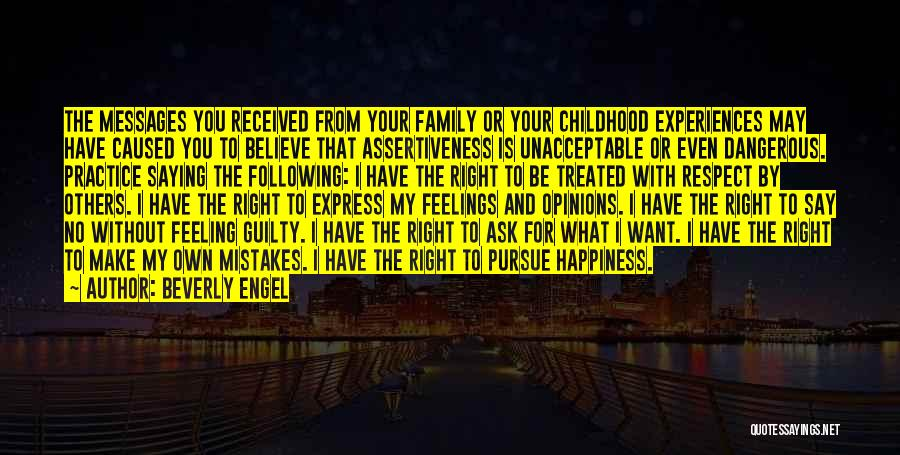 Respect Your Feelings Quotes By Beverly Engel