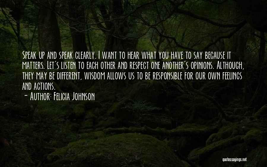 Respect Your Feelings Quotes By Felicia Johnson