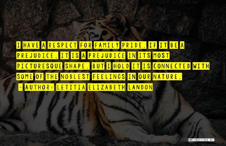 Respect Your Feelings Quotes By Letitia Elizabeth Landon