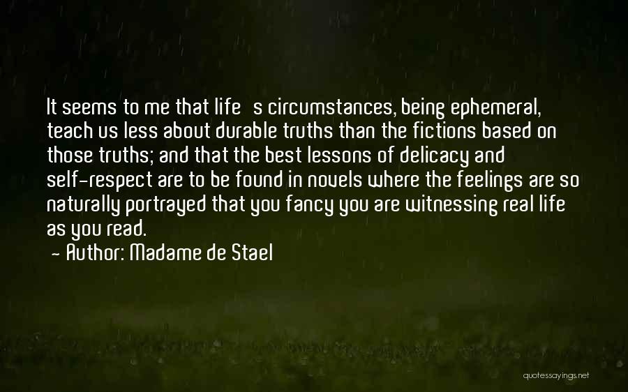 Respect Your Feelings Quotes By Madame De Stael