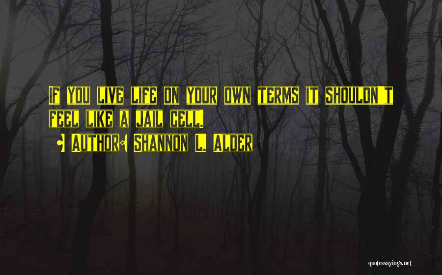 Respect Your Feelings Quotes By Shannon L. Alder