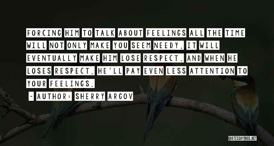 Respect Your Feelings Quotes By Sherry Argov