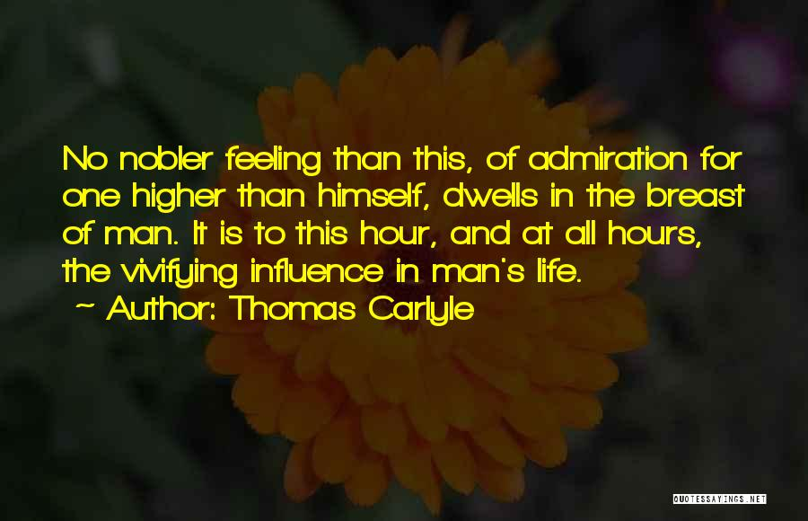 Respect Your Feelings Quotes By Thomas Carlyle