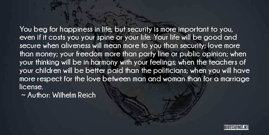 Respect Your Feelings Quotes By Wilhelm Reich