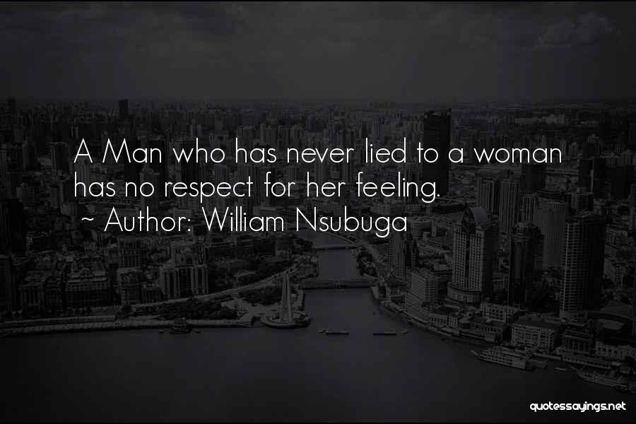 Respect Your Feelings Quotes By William Nsubuga