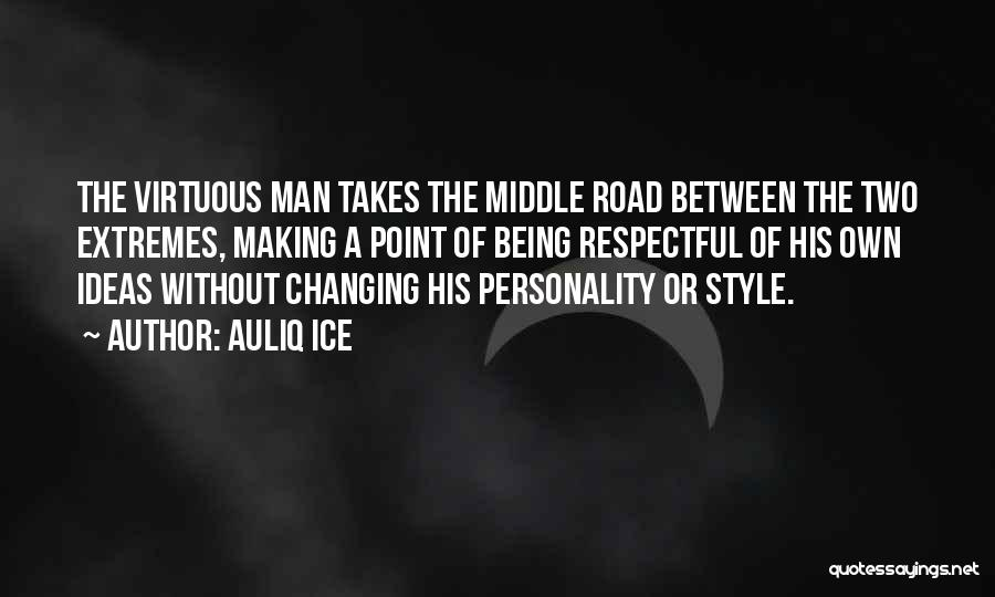 Respecting One's Decision Quotes By Auliq Ice