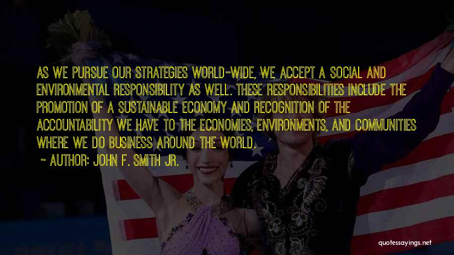 Responsibilities And Accountability Quotes By John F. Smith Jr.