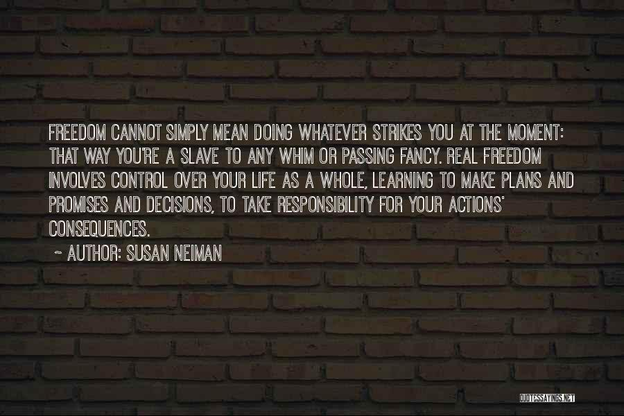 Responsibility And Adulthood Quotes By Susan Neiman