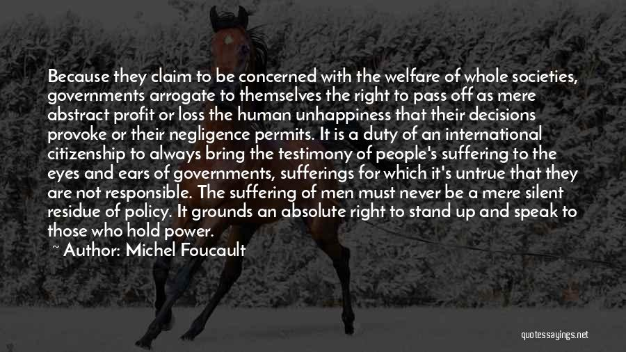 Responsible Citizenship Quotes By Michel Foucault