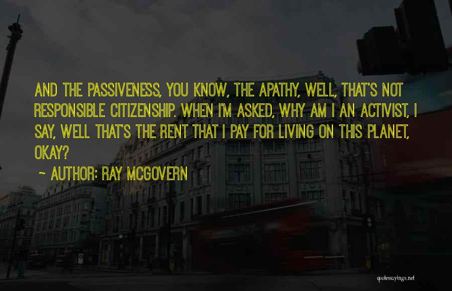 Responsible Citizenship Quotes By Ray McGovern