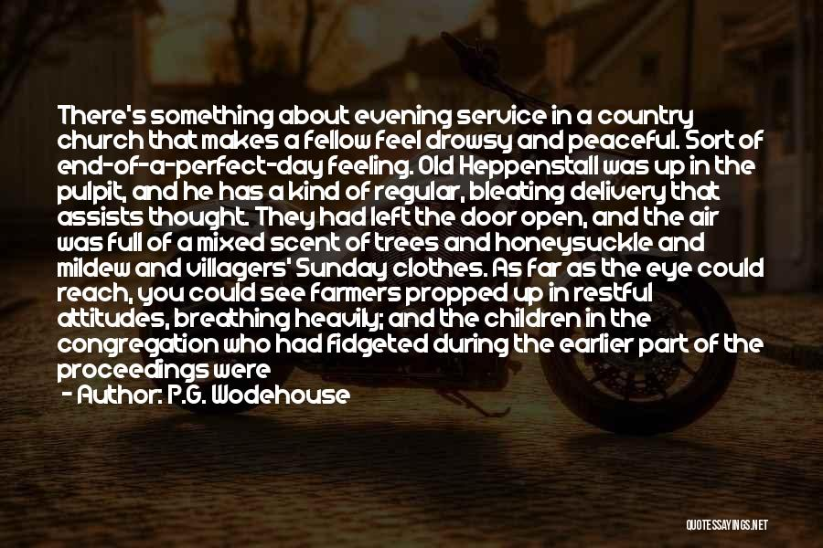 Restful Day Quotes By P.G. Wodehouse